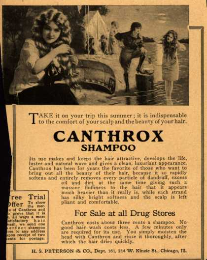 H.S. Peterson & Company's Canthrox Shampoo – Take it on your trip this summer; it is indispensable to the comfort of your scalp and the beauty of your hair. Canthrox Shampoo. (1920)