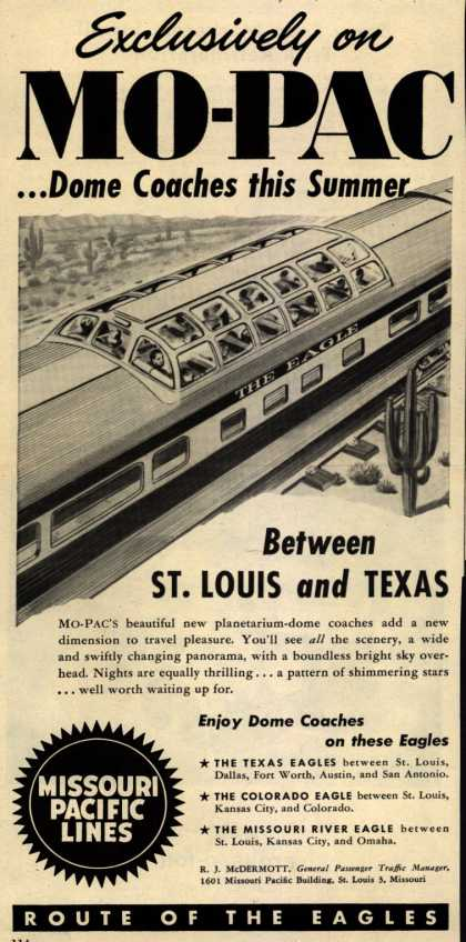 Missouri Pacific Line's Dome Coaches – Exclusively on Mo-Pac...Dome Coaches this Summer (1952)