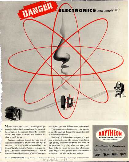 Raytheon Manufacturing Company&#8217;s Corporate ad &#8211; Danger: Electronics can smell it (1945)