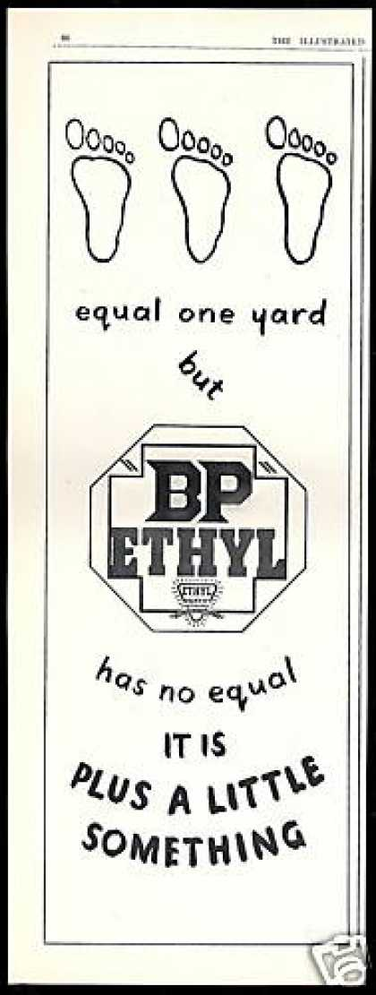 BP Ethyl Gasoline Has No Equal 3 Feet UK (1938)