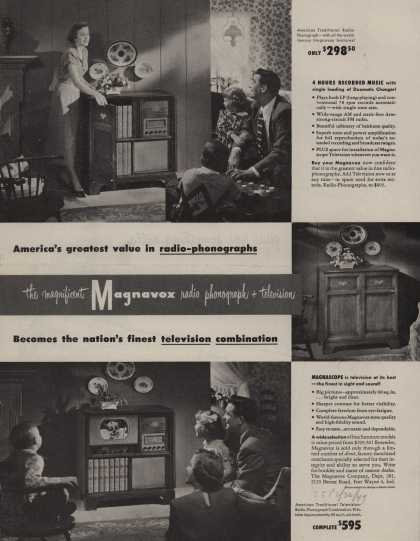 Magnavox Company's Radio-Phonograph + Television – America's greatest value in radio-phonographs (1949)
