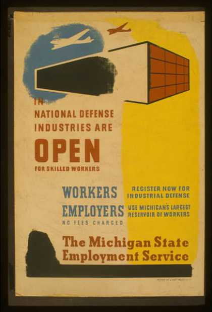 In national defense industries are open for skilled workers – Workers – register now for industrial defense – Employers – use Michigan's largest re (1941)