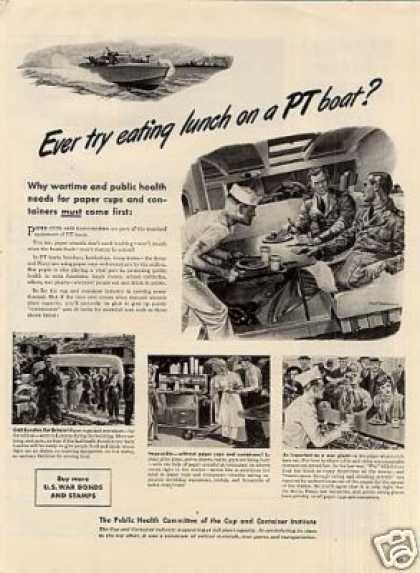 "Cup & Container Ad ""Ever Try Eating On Pt Boat (1942)"