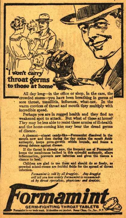 "Bauer Chemical Company, Incorporated's Formamint – ""I won't carry throat germs to those at home"" (1920)"