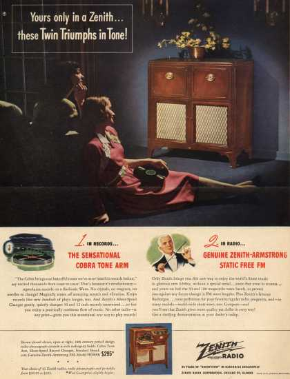 Zenith Radio Corporation's Radio Phonograph – Yours only in a Zenith...These Twin Triumphs in Tone (1947)