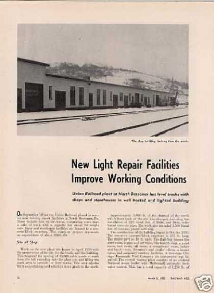 """New Light Repair Facilities..."" Article/union Rr (1952)"