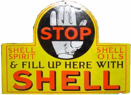 Shell Stop – Fill Up Here Sign
