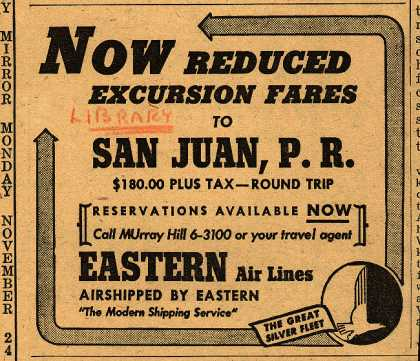 Eastern Air Line's San Juan, P.R. – Now Reduced Excursion Fares to San Juan, P.R. (1947)