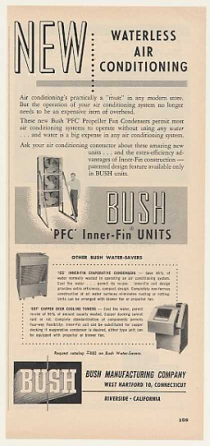 Bush PFC Inner-Fin Waterless Air Conditioning (1955)
