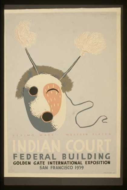 Indian court, Federal Building, Golden Gate International Exposition, San Francisco, 1939 – Eskimo mask, western Alaska/ Siegriest. (1939)