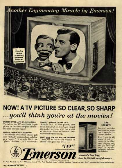 "Emerson Radio and Phonograph Corporation's ""Space Saver"" Television – Now! A TV Picture So Clear, So Sharp... you'll think you're at the movies (1953)"