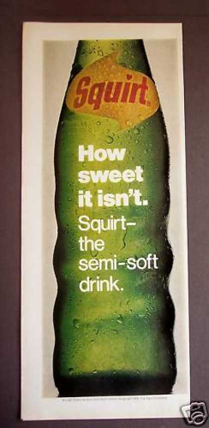 How Sweet It Isn't. Squirt the Semi-soft Drink (1970)