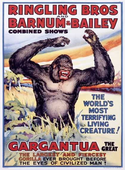 Ringling Brothers: Gargantua the Great