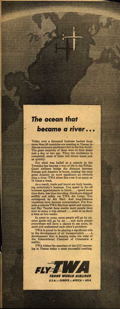 Trans World Airline's Air Travel – The ocean that became a river... (1953)