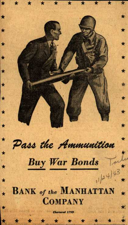 Bank of the Manhattan Co.'s War Bonds – Pass the Ammunition (1943)