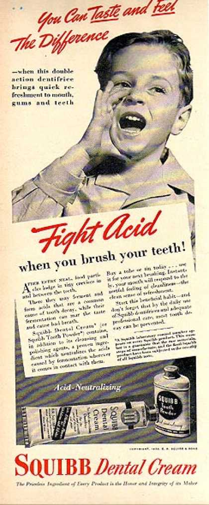 Squibb's Dental Cream – You can taste and feel the difference (1939)