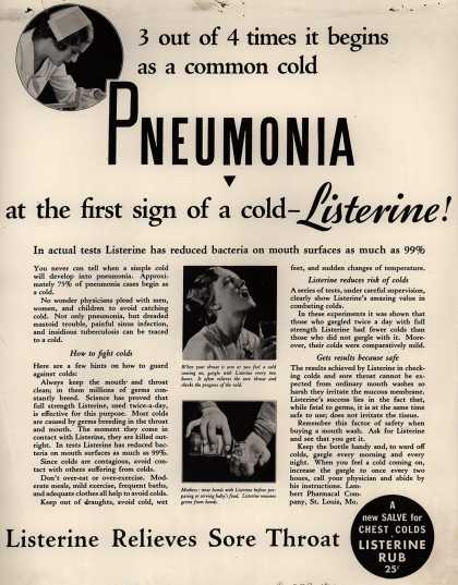Lambert Pharmacal Company's Listerine – 3 out of 4 times it begins as a common cold Pneumonia at the first sign of a cold – Listerine