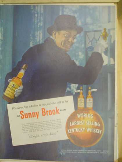 Sunny Brook Kentucky Whiskey. The call is for Sunny Brook (1953)