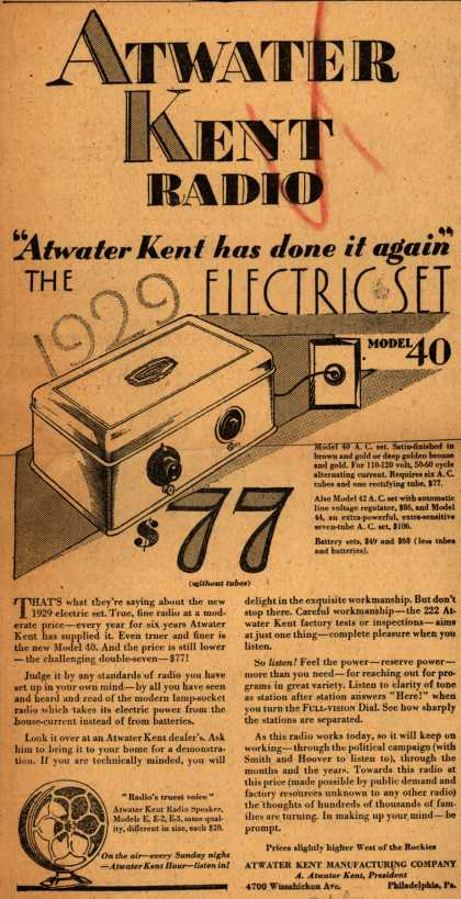 "Atwater Kent's 1929 Electric Set model 40 – Atwater-Kent Radio: ""Atwater Kent has done it again"" (1928)"