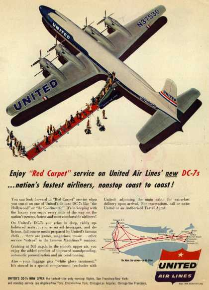 "United Air Line's DC-7s – Enjoy ""Red Carpet"" service on United Air Lines' new DC-7s... nation's fastest airliners, nonstop coast to coast (1954)"