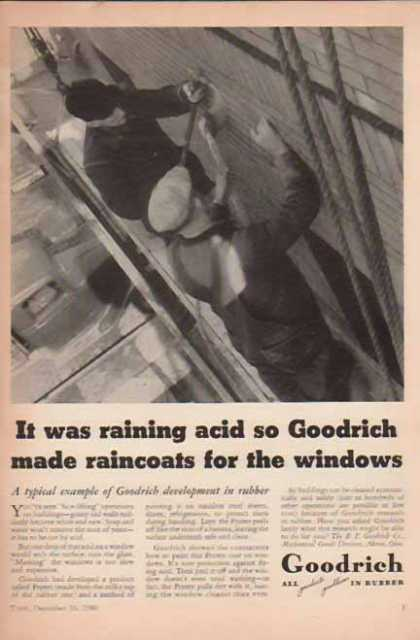 B.F. Goodrich – It was raining acid ... raincoats for windows (1940)