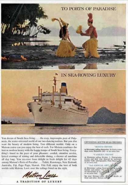Matson Cruises To South Seas Ports of Paradise (1961)