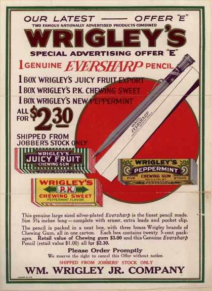 "Wm. Wrigley, Jr. Co.'s Gum and pencil – Wrigley's Special Advertising Offer ""E"""