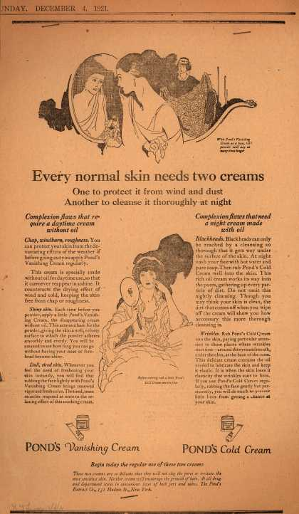 Pond's Extract Co.'s Pond's Cold Cream and Vanishing Cream – Every normal skin needs two creams (1921)