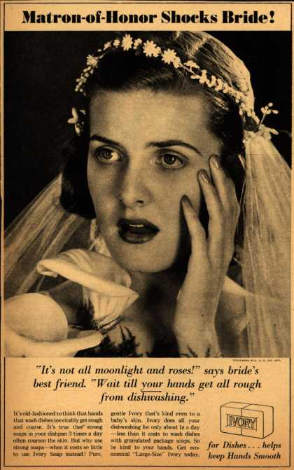 Procter & Gamble Co.'s Ivory Soap – Matron-of-Honor Shocks Bride (1939)