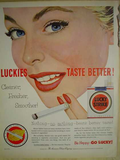 Lucky Strike Cigarettes Cleaner fresher smoother (1953)