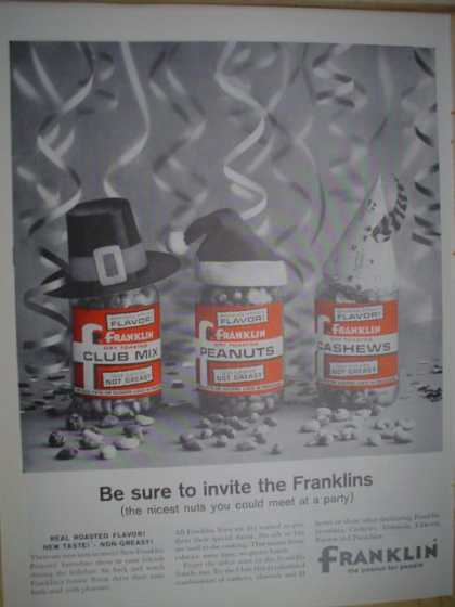 Franklin peanuts, club mix and cashews. Be sure to invite the Franklins (1961)