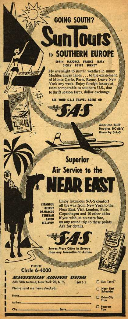Scandinavian Airlines System's Southern Europe and the Near East – Going South? Sun Tours to Southern Europe. Superior Air Service to the Near East (1954)