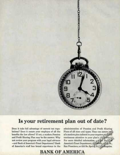 Retirement Plan Out of Date? Bank of America (1965)