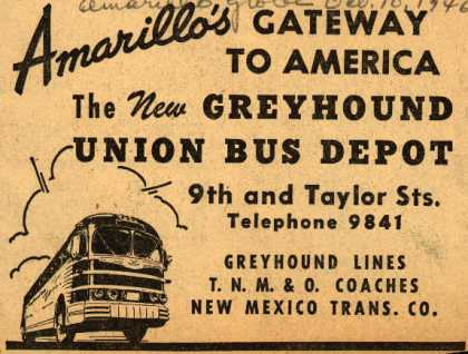 Greyhound's New Amarillo bus depot – Amarillo's Gateway To America The New Greyhound Union Bus Depot (1946)