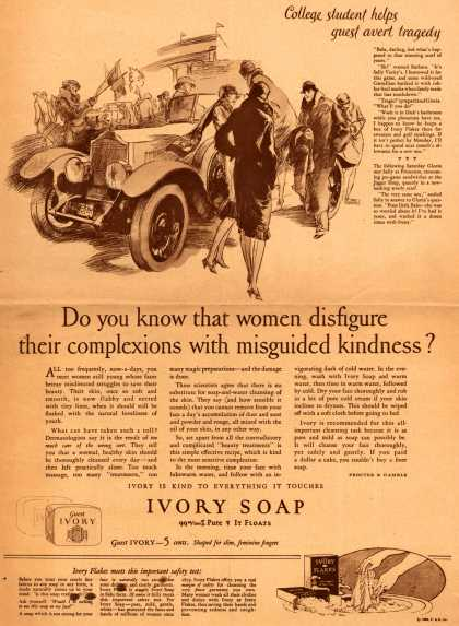 Procter & Gamble Co.'s Ivory Soap – Do you know that women disfigure their complexions with misguided kindness? (1926)