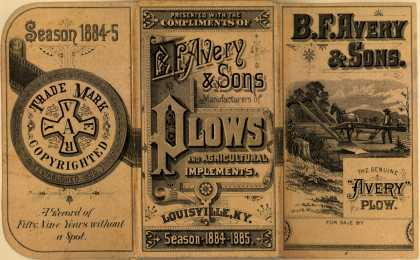 B. F. Avery & Son's B. F. Avery Plows – Plows and Agricultural Implements (1884)