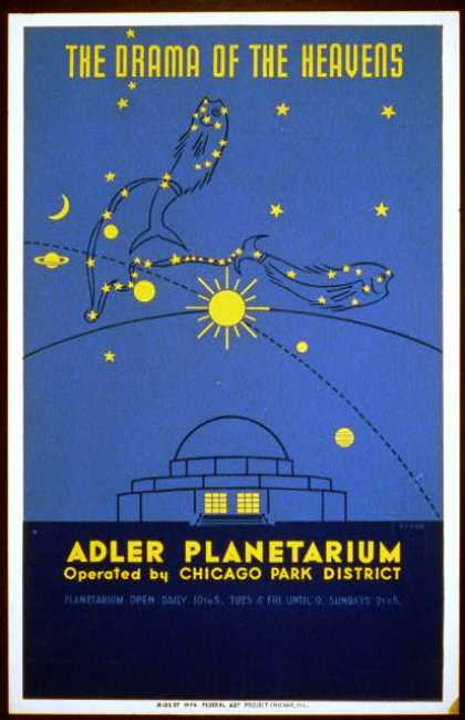 The drama of the heavens – Adler Planetarium, operated by Chicago Park District / Beard. (1939)