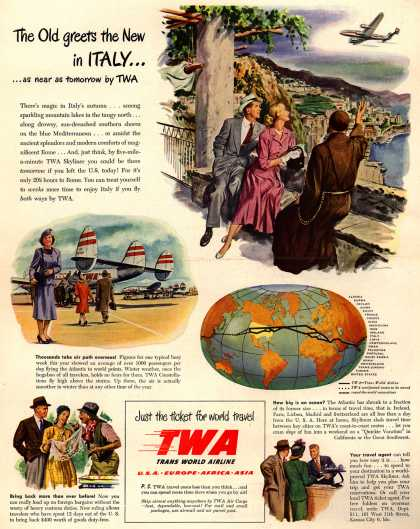 Trans World Airline's world travel – The Old greets the New in ITALY... as near as tomorrow by TWA (1948)