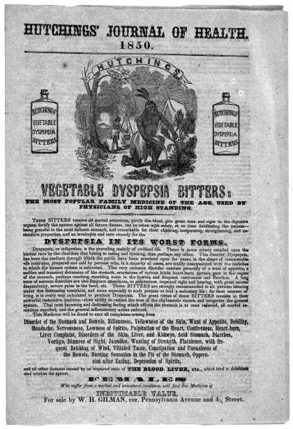 ... Hutchings vegetable dyspepsia bitters: the most popular family medicine of the age, used by physicians of high standing ... [1850]. (1850)