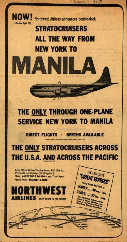 Northwest Airline's Manila – NOW! Northwest Airlines announces double-deck Stratocruisers All The Way From New York To MANILA (1953)