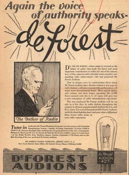 De Forest Radio Company's De Forest Audions – Again the voice of authority speaks... deForest (1928)