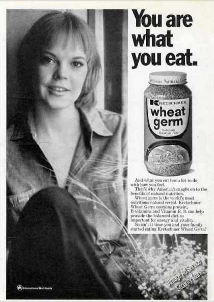 You Are What You Eat Kretschmer Wheat Germ (1973)