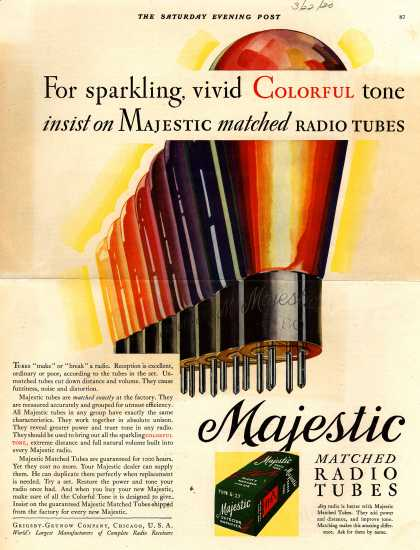 Grigsby-Grunow Company's Radio Tubes – For sparkling, vivid Colorful tone insist on Majestic matched Radio Tubes (1930)