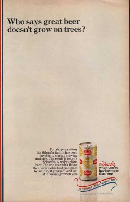 Schaefer Beer When Youre Having More Than (1969)