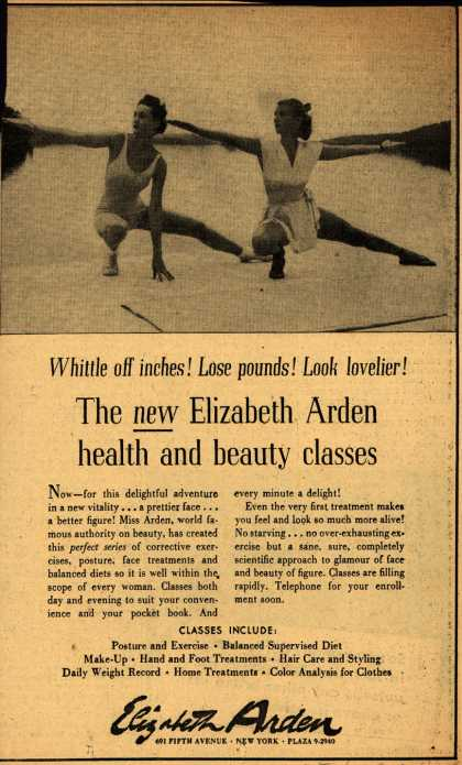 Elizabeth Arden – Whittle off inches! Lose pounds! Look lovelier! The New Elizabeth Arden health and beauty classes (1949)