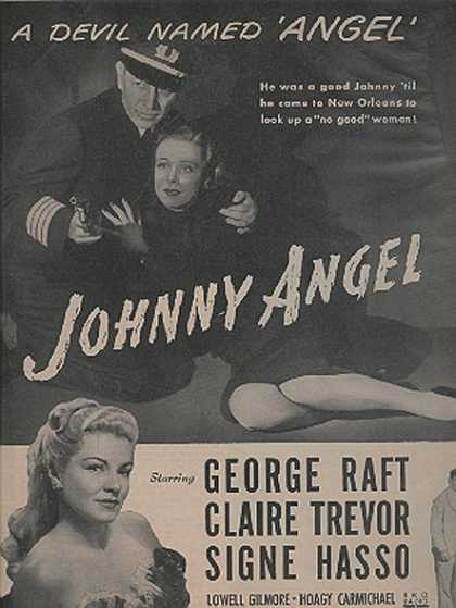 Johnny Angel (George Raft and Claire Trevor) (1945)
