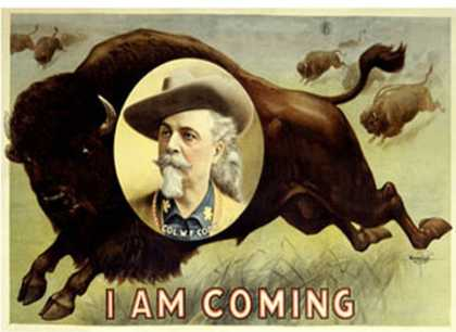 Buffalo Bill's Wild West, I Am Coming