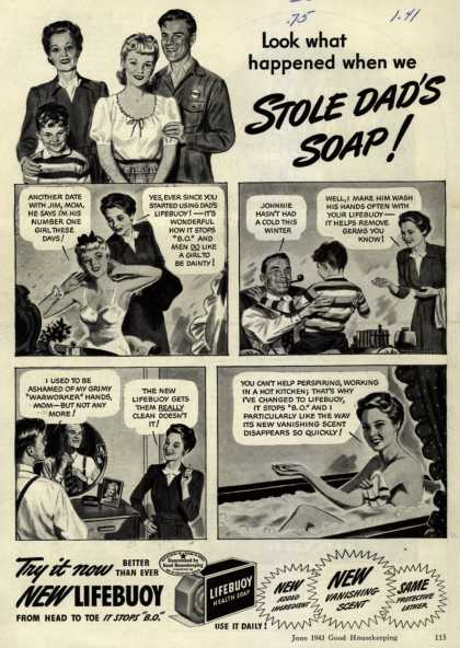 Lever Brothers Company's Lifebuoy Health Soap – Look what happened when we Stole Dad's Soap (1943)