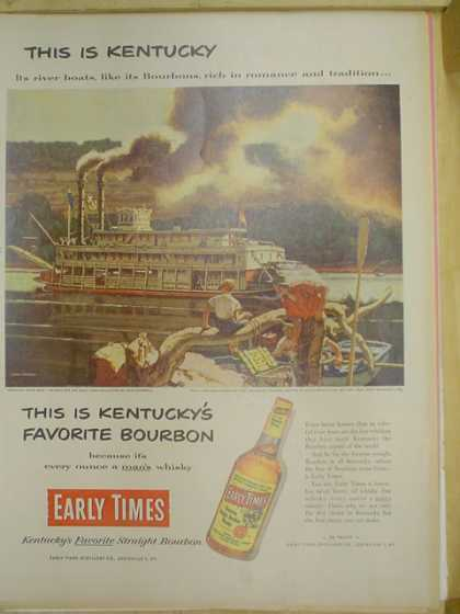 Early Times Kentucky Bourbon. River Boat steamship theme (1953)