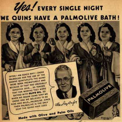 Palmolive Company's Palmolive Soap – Yes! Every Single Night We Quins Have A Palmolive Bath (1940)